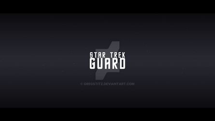 Star Trek Guard 2017 Title by GregStitz