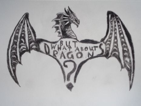 But What About Dragons by woodywoodwood