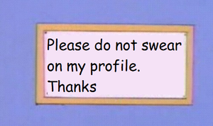 Please do not swear on my profile. Thanks by EricSonic18