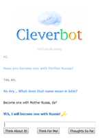 Cleverbot became one with Mother Russia by DragonetteEye