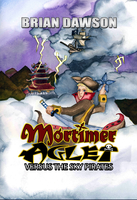 Mortimer Aglet Versus the Sky Pirates Print Cover by MortimerAglet