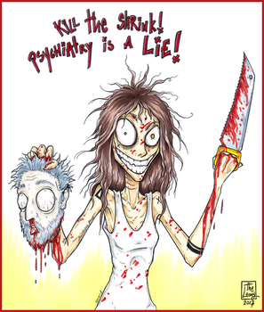Psychiatry is a lie by Loony-Madness
