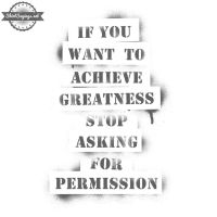 If You Want To Achieve Greatness... (close up) by ShirtSayings