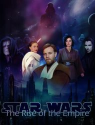 Star Wars - The Rise of the Empire by artphilia247