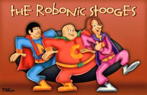 The Robonic Stooges by HB-FAN