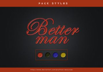 BETTER MAN Styles by prythian-resources