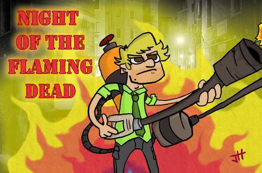 Night of the Flaming Dead by T3hJake