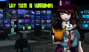 Lady Taker In Danganronpa by LadyTakerFandub
