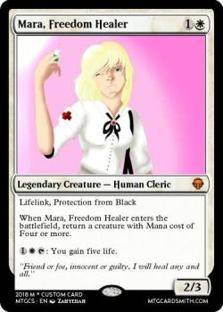 Mara, Freedom Healer (Custom MTG Card) by dragonslayerman6