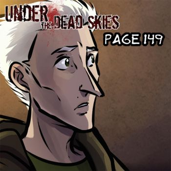 Under the Dead Skies 149 by lunajile