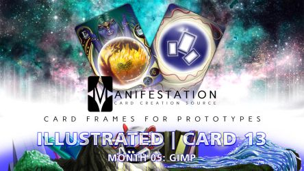 Month 05: Card 13 - Gimp (Illustrated | Past Age) by CauseThought