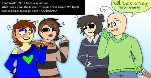 Ask or Dare Baldi and friends 8 by Mr-Ms-Faded