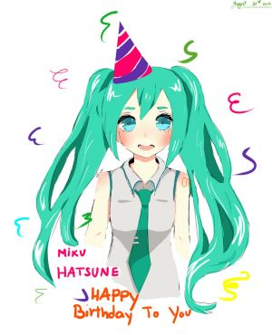 Happy Birthday Hatsune Miku by Crissbycriss001