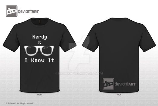 Nerdy and I Know it Tshirt Competition by mashashy