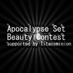 Apocalypse Set Beauty Contest - RESULTS by ZituKX
