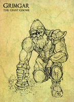 GRIMGAR THE GIANT GNOME by JRTribe
