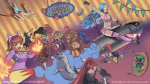Circus of Legends by HolyElfGirl