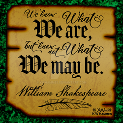 Shakespeare Quote by kwhammes