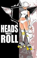 Heads Will Roll by scupbucket