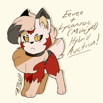 Eevee/Lycanroc Hybrid Auction [CLOSED] by Asher-Ghostface