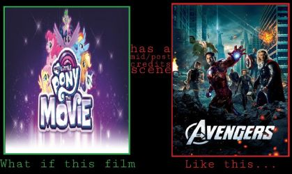 What If MLP Movie has Avengers post credits scene? by cartoonfan22