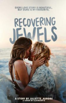 Recovering Jewels // a wattpad cover by lonelyhoran