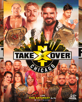 NXT Takeover Chicago Poster by WWESlashrocker54