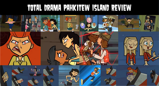 Total Drama Pahkitew Island Review by air30002 by air30002