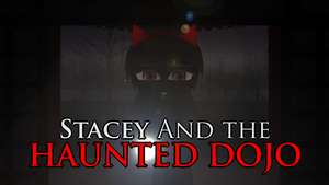 [ANIM] LATE Hallwn2017 Stacey and the Haunted Dojo by Ellis02