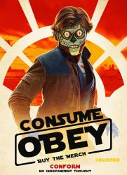 Solo-a THEY LIVE story of BLIND CONSUMERISM by HalHefnerART
