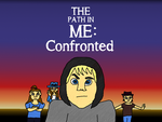 The Path in Me: Confronted by jackhopeart