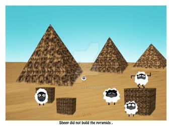Sheep Did Not Build The Pyramids by DavrilArt