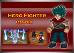 Hero Fighter - Rayzer by RalphGressine