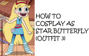 How to Cosplay as Star Butterfly (Outfit 3) by Prentis-65