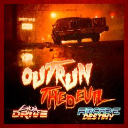 OUTRUN THE DEVIL Ghostdrive / arcade destiny split by andehpinkard