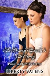 Book cover The Bancroft Affairs 2 by LibertyValens by CathleenTarawhiti