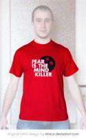 Fear Is the Mind Killer T-shirt by StrixCZ