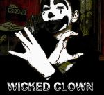 Imma Wicked Clown by evilpokejuggalette
