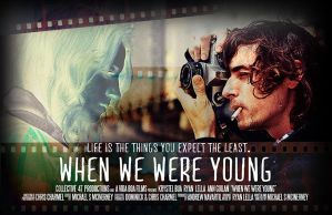 When We Were Young Poster 2011 by servilonus