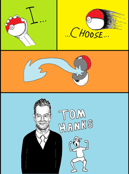 I Choose Tom Hanks by BronzeMartin