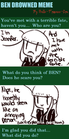 [MEME] .:BEN Drowned Meme:. by Kamo-shirenai