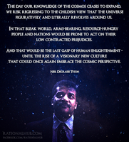 Neil deGrasse Tyson on the cosmic perspective.. by rationalhub