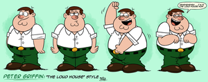 ''LOUD HOUSE'' Style: Peter Griffin (Family Guy) by Master-Rainbow