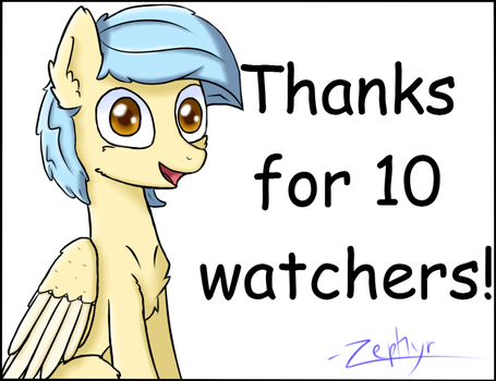 10 Watchers! by ZephyrForArt