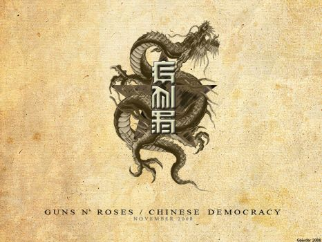 Chinese Democracy by Gaerder