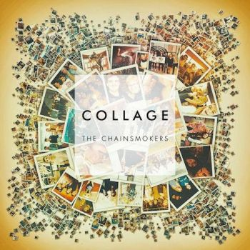 The Chainsmokers - Collage (EP) Download by MusicUrban