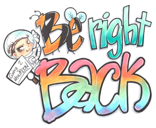 Be right back by Desi-Designs