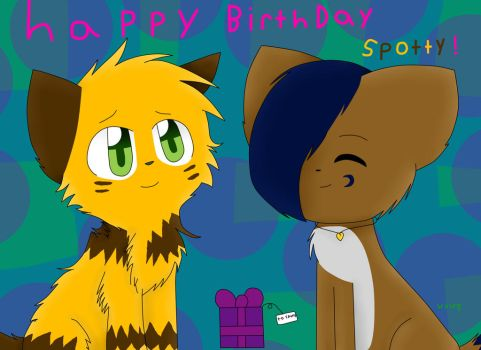 Happy (late) Birthday Spottedfire-cat! by wolf-cattyartist256
