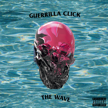 Guerrilla Click - The Wave by DOK-FITZ