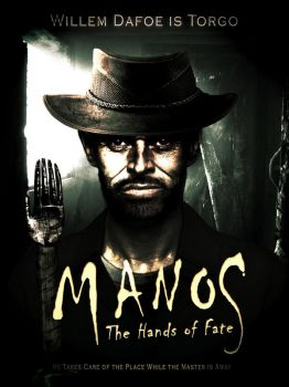 Manos: the Hands of Fate Remake Poster by dA-Bob